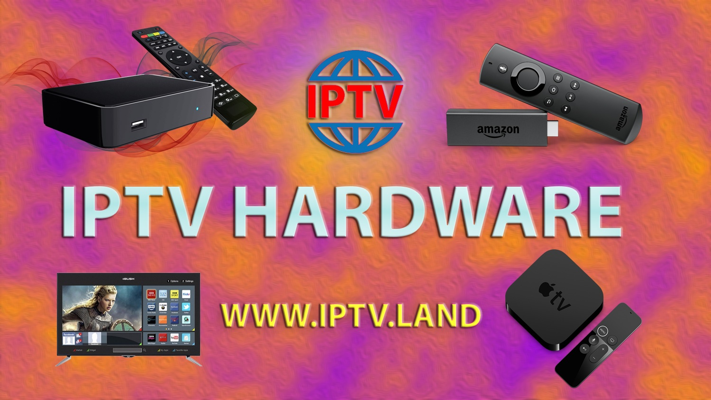 IPTV Hardware